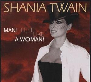 Shania-Twain-Man-I-Feel-Like-A-142870