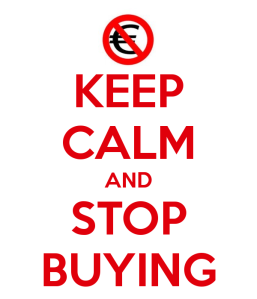 keep-calm-and-stop-buying-40